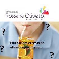 Frutose em excesso na alimentação infantil