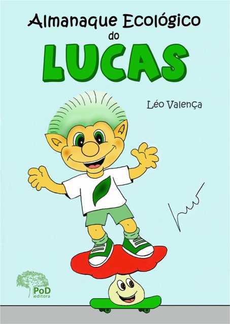 Almanaque Ecológico do Lucas - Dicas Pais e Filhos