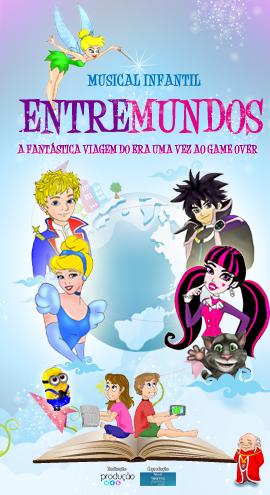 """""""Entremundos – A Mágica Viagem do Era Uma Vez ao Game Over"""""""