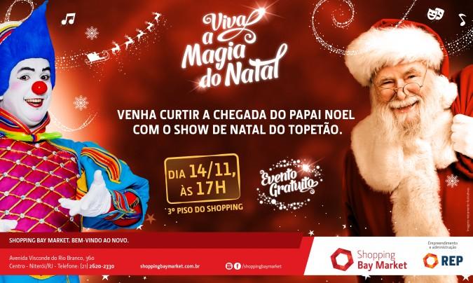 Shopping Bay Market traz o palhaço 'Topetão' na chegada do Papai Noel