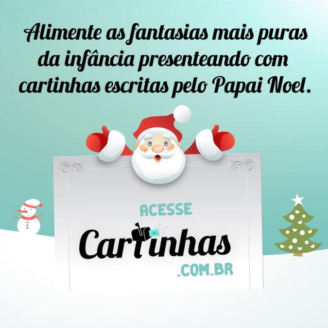 Cartinhas do Papai Noel - Alimente as fantasias dos seus filhos...